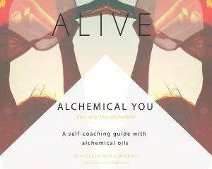 Alchemical You Alive Sacred Self