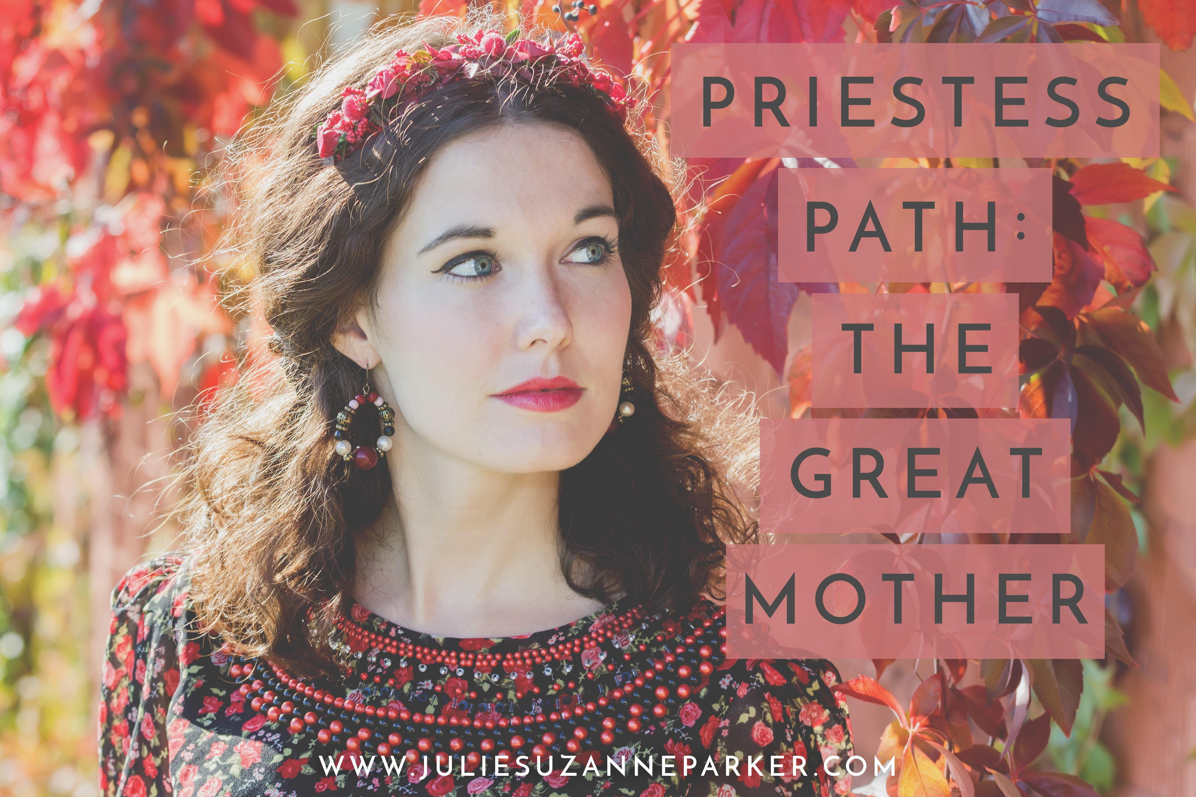 Priestess Path: The Great Mother