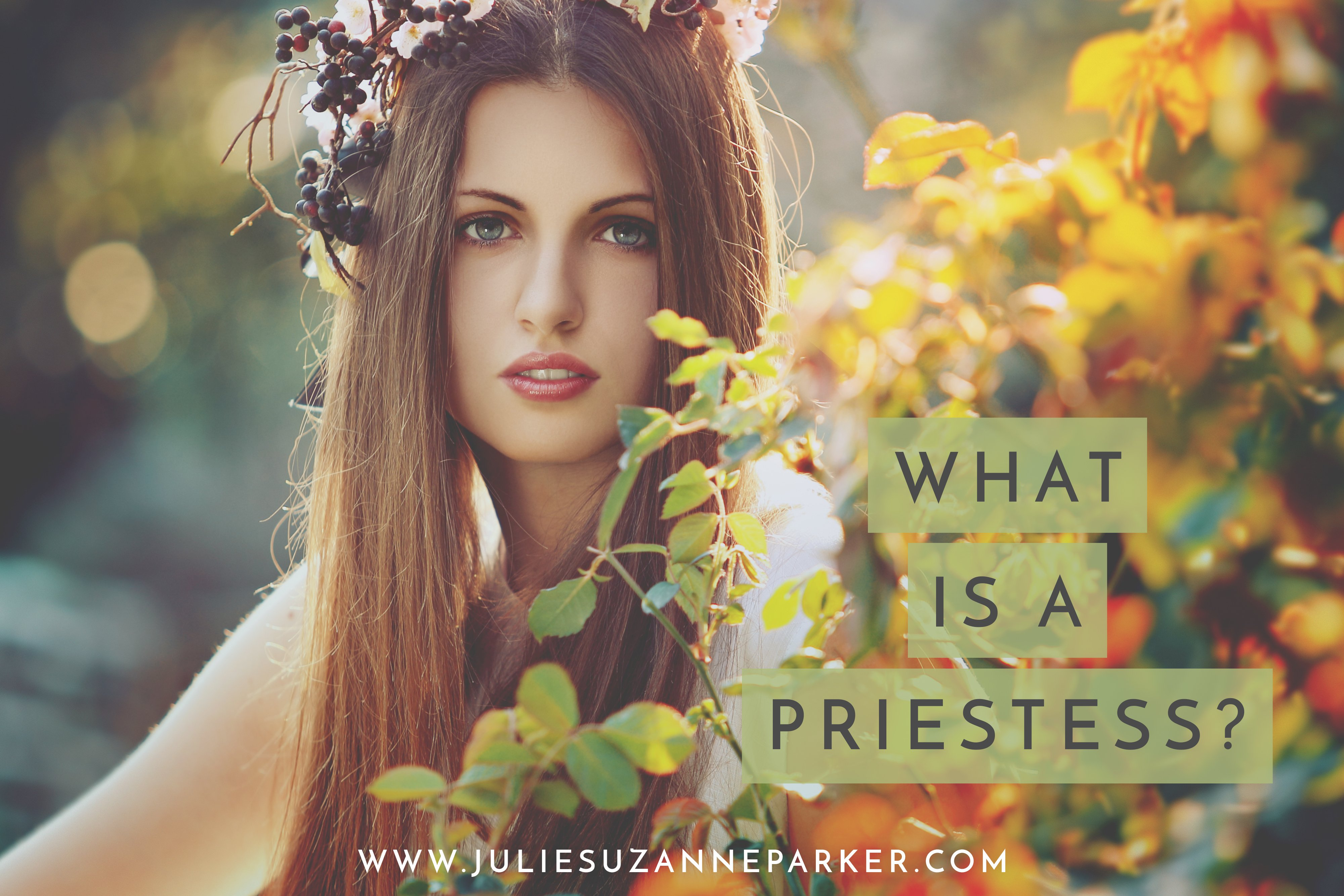 What Is A Priestess? (Part Two)