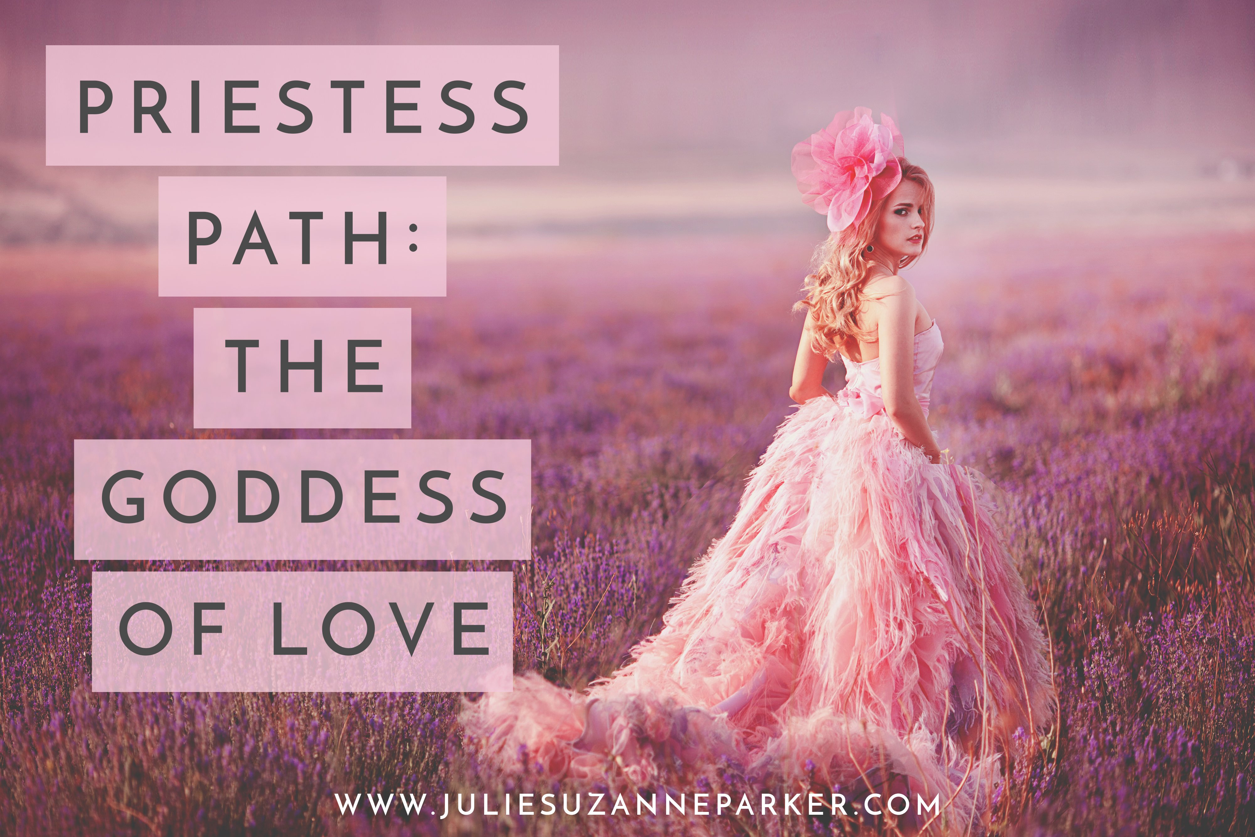 Priestess Path: Goddess of Love
