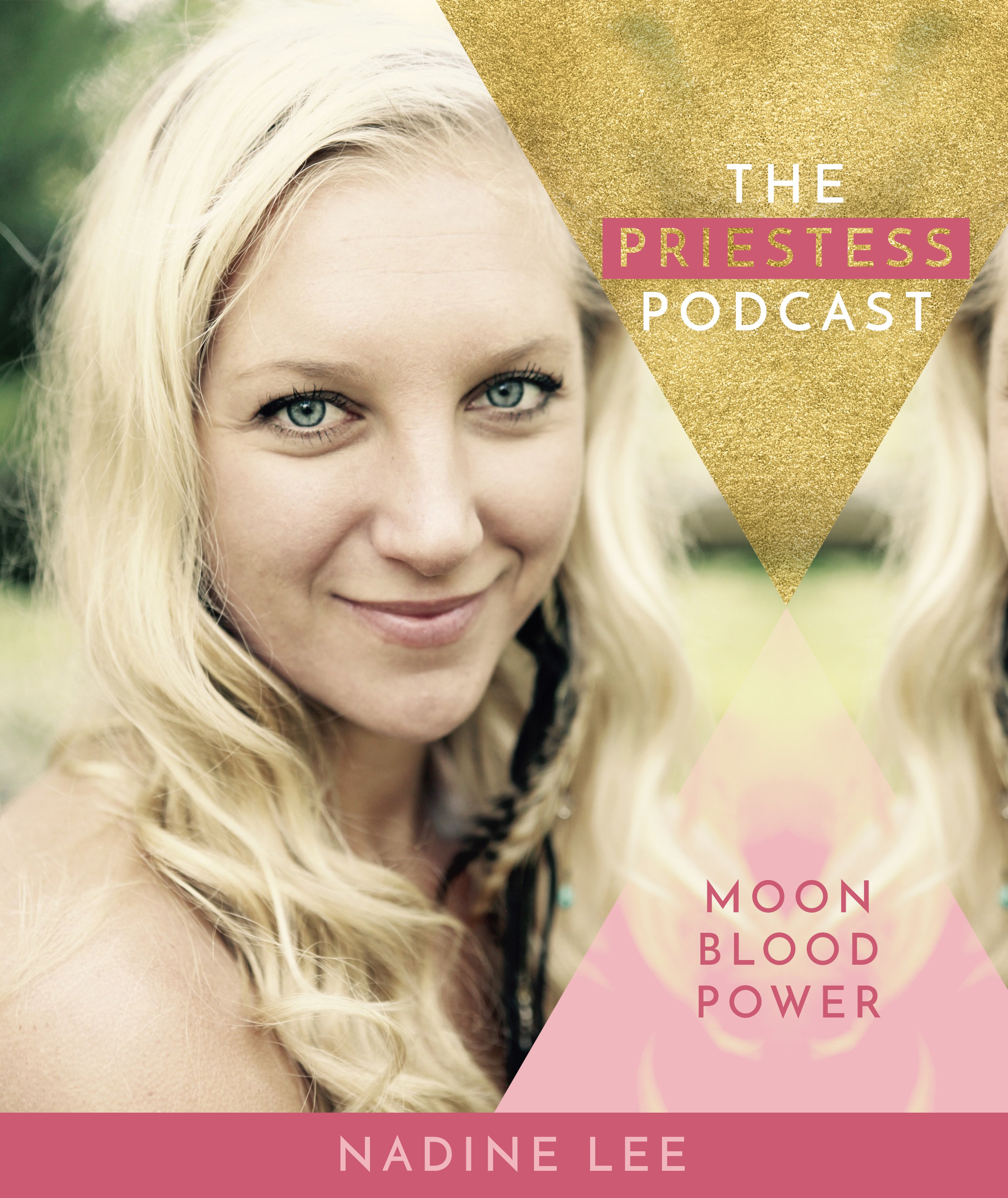 Nadine Lee on Moon Blood Power
