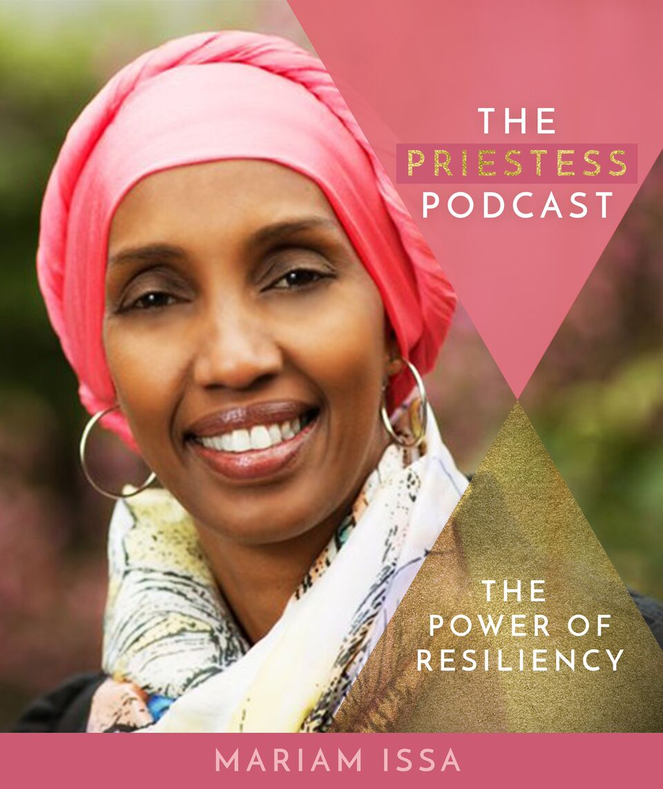 Mariam Issa on The Power of Resiliency