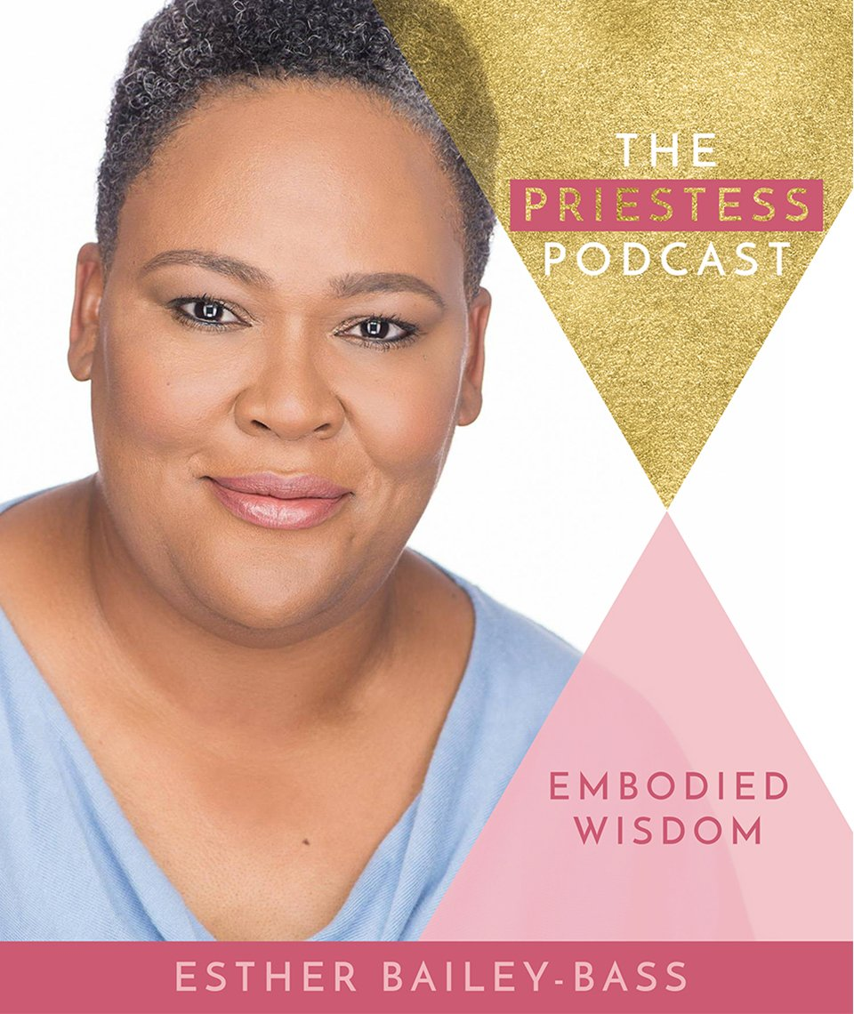 Esther Bailey-Bass on Embodied Wisdom