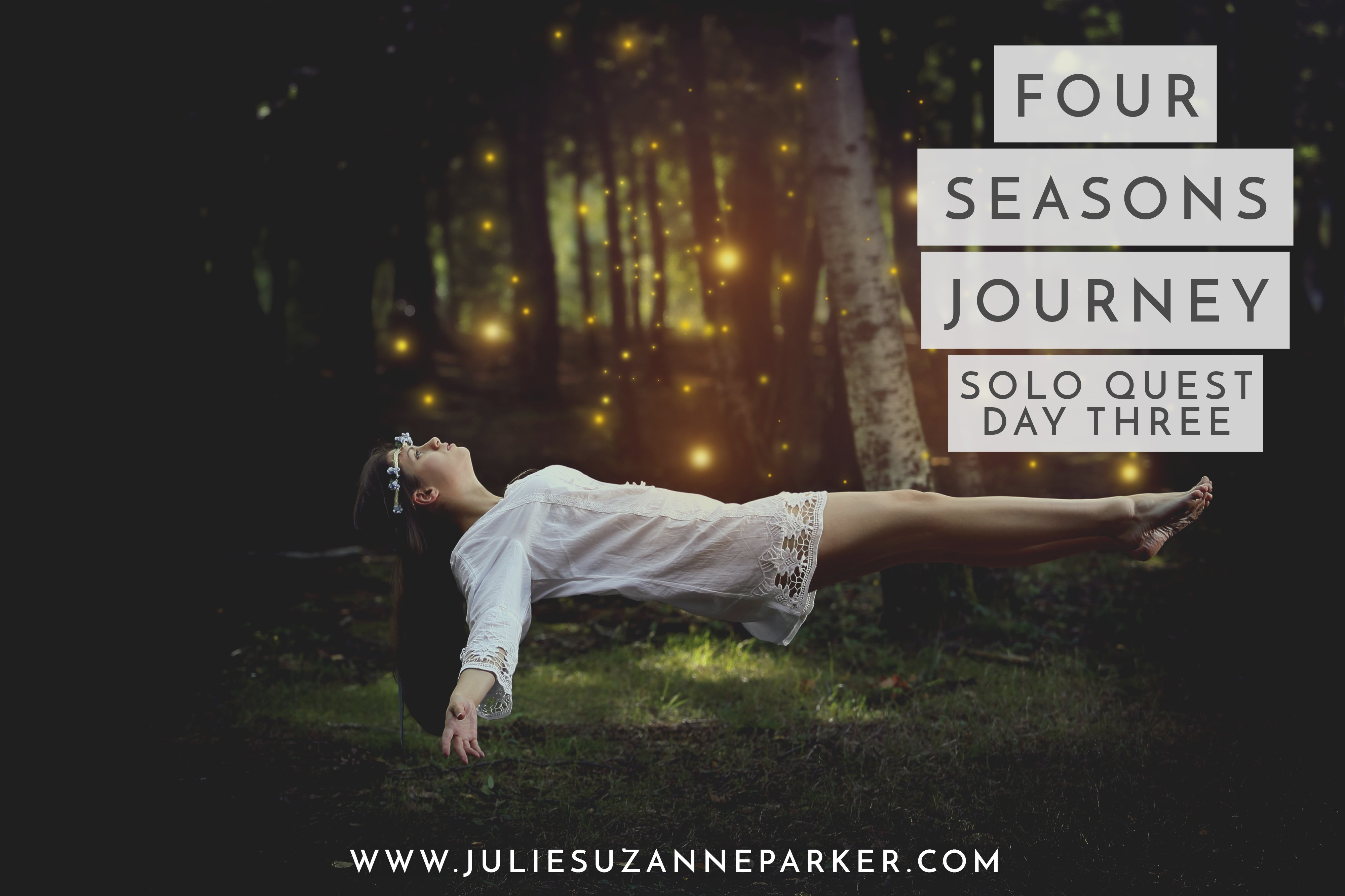 Four Seasons Journey: Solo Quest Day Three