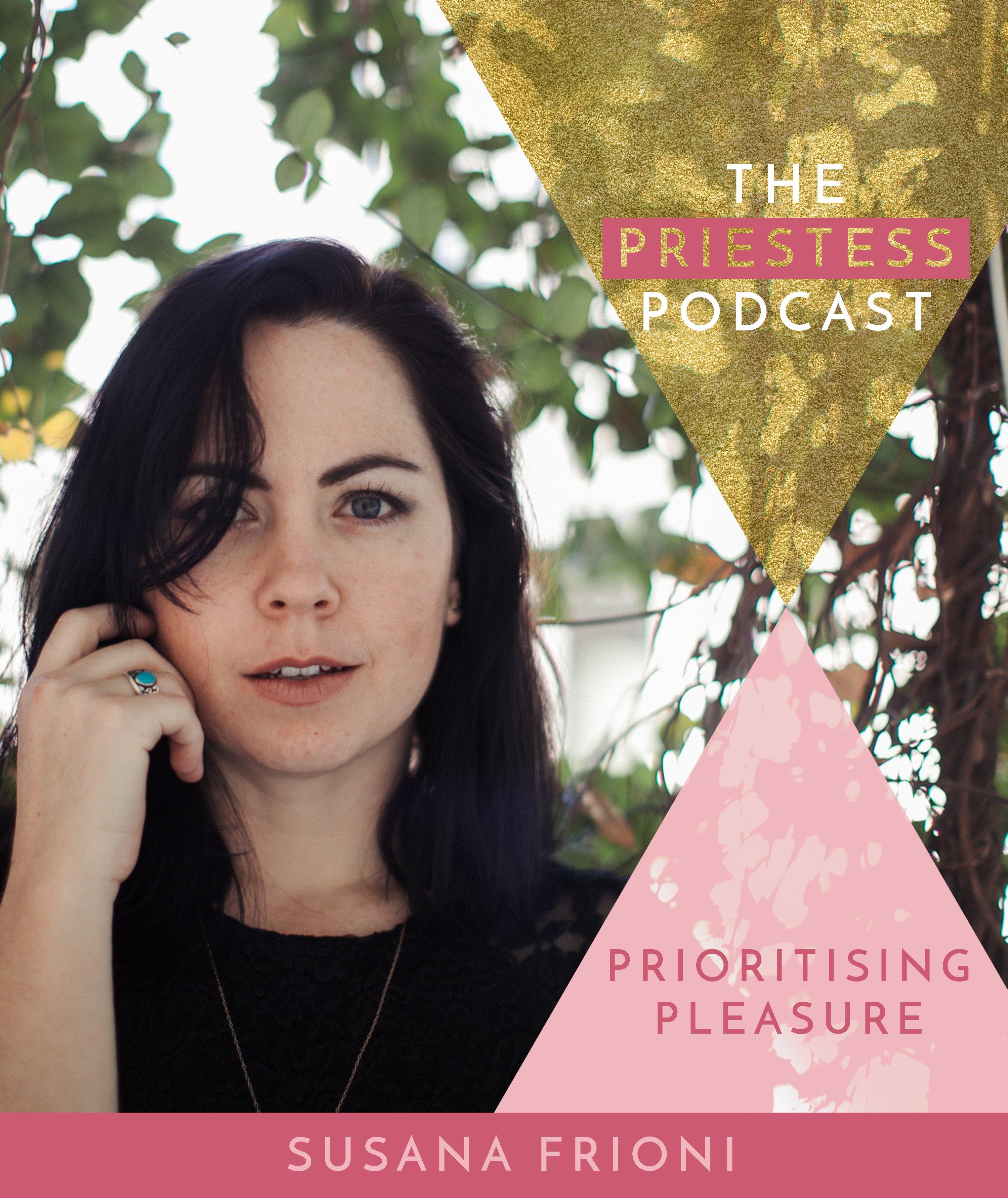 Susana Frioni on Prioritising Pleasure