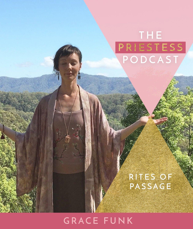 Grace Funk on Rites of Passage