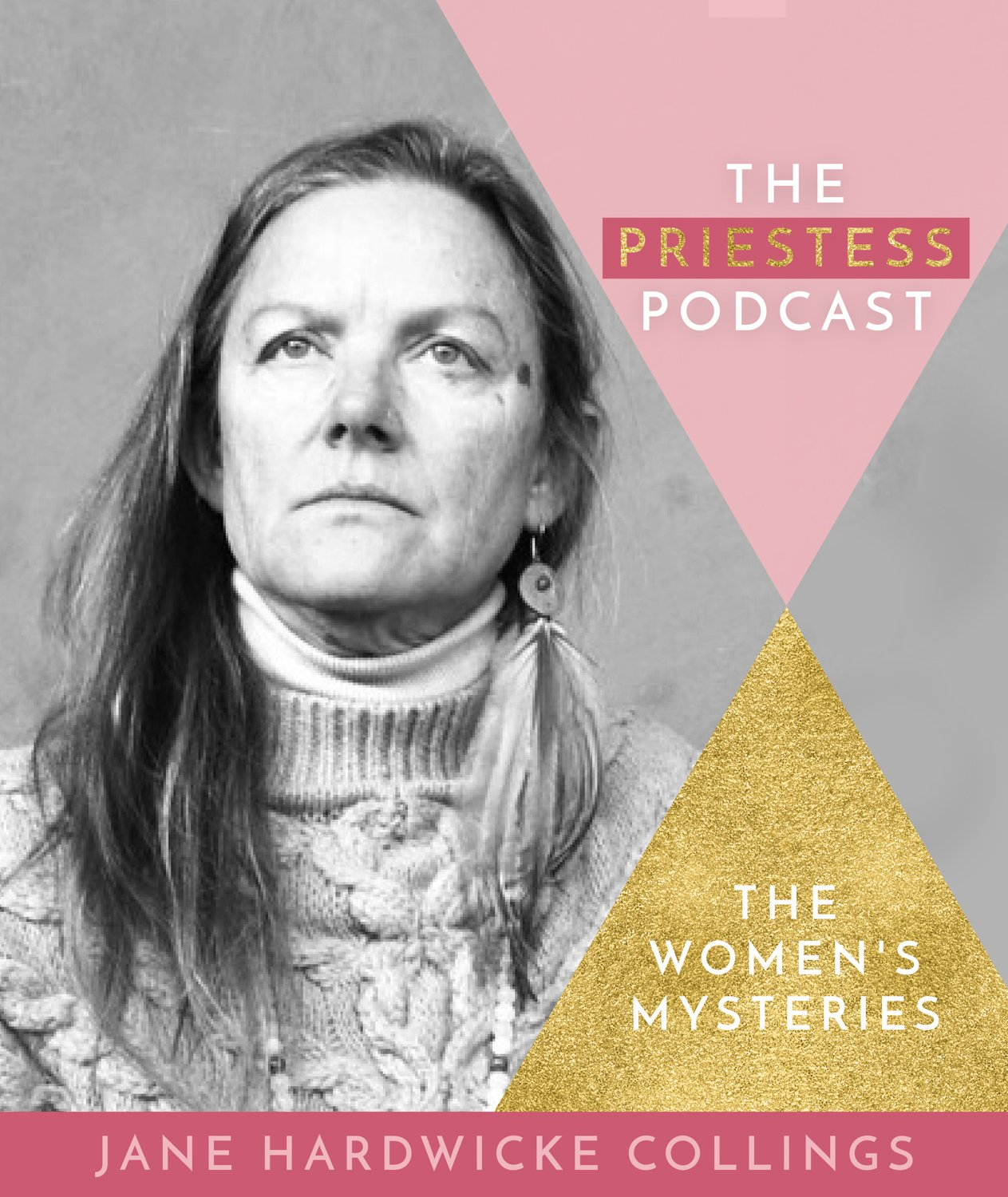 Jane Hardwicke Collings on The Women's Mysteries
