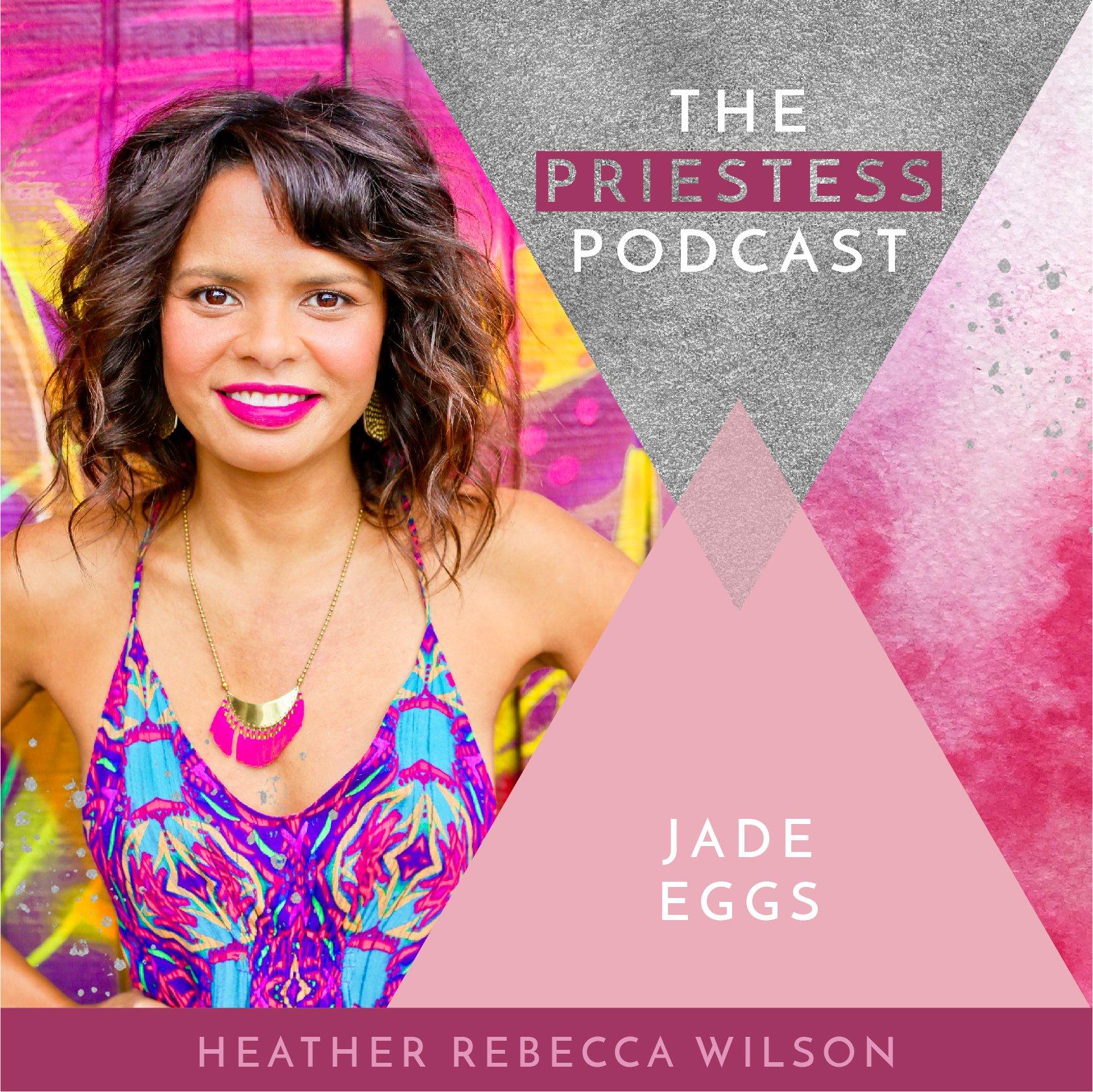 Heather Rebecca Wilson on Jade Eggs