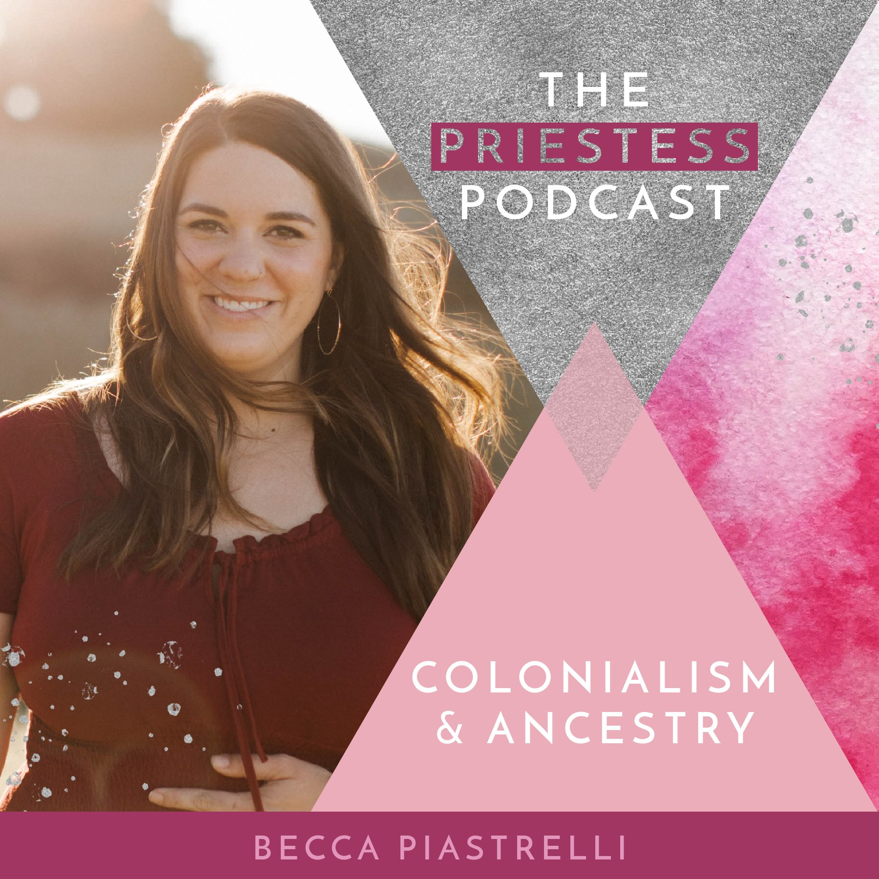 Becca Piastrelli on Colonialism and Ancestry