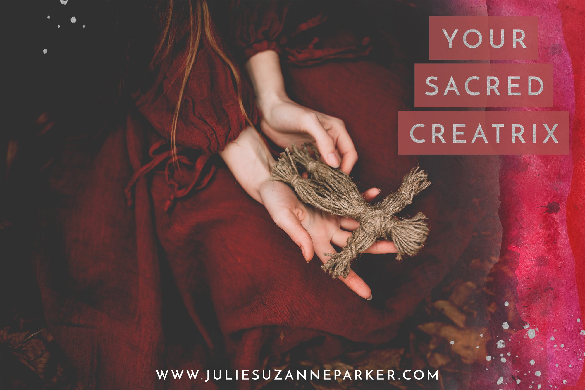Your Sacred Creatrix