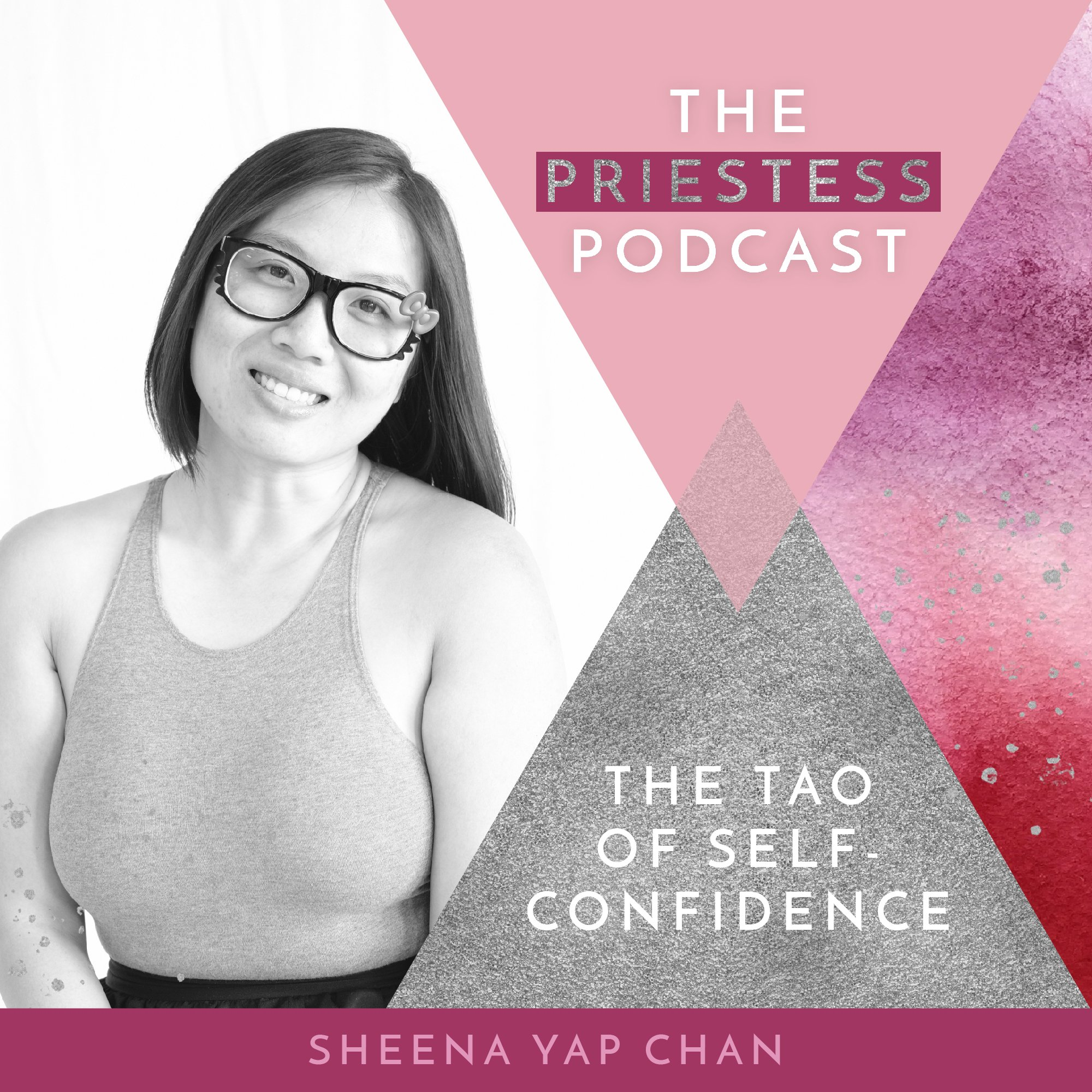 Sheena Yap Chan on The Tao of Self-Confidence