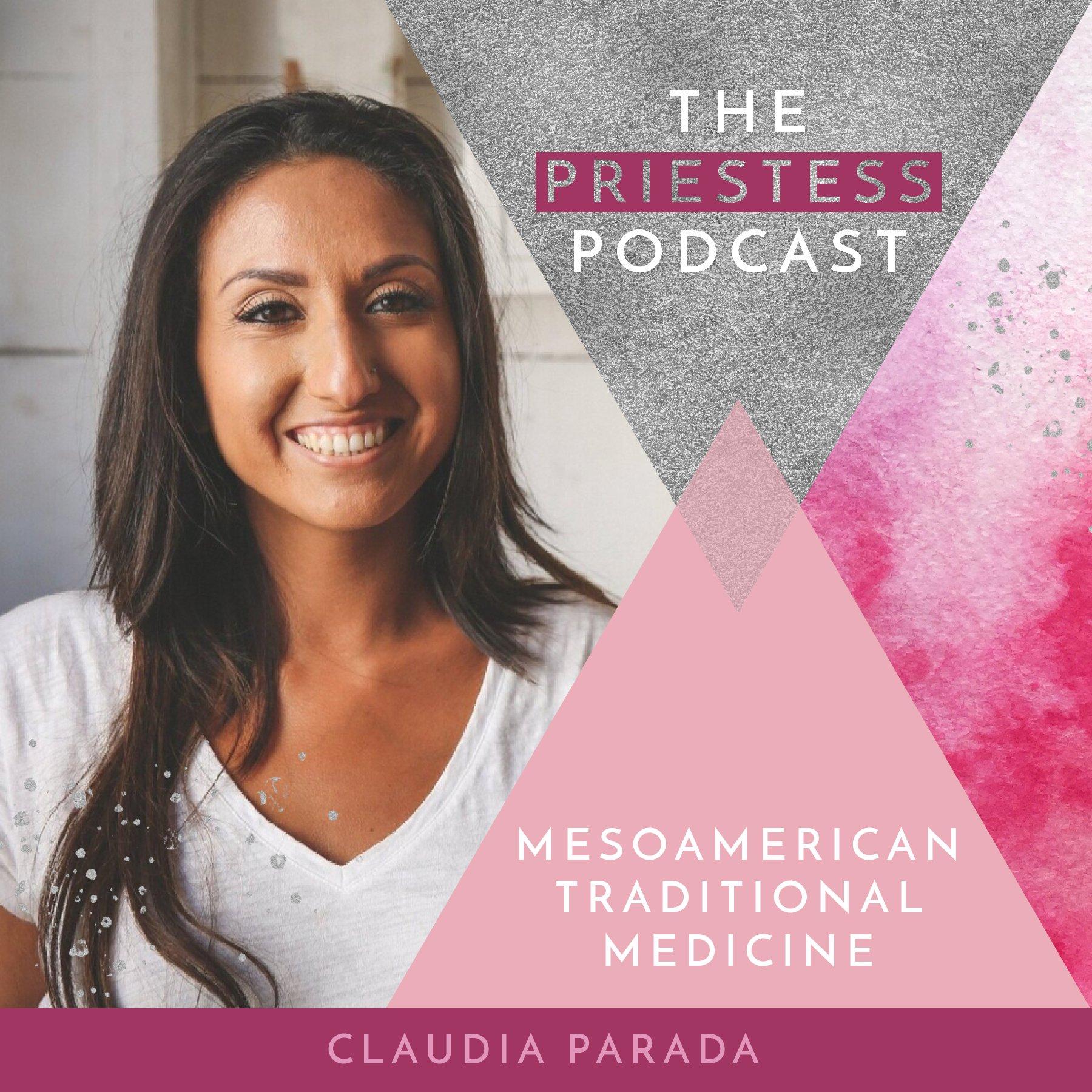Claudia Parada on Mesoamerican Traditional Medicine