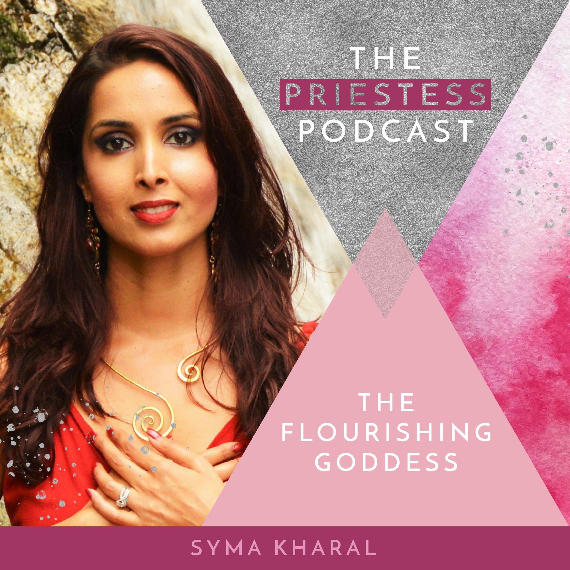 Syma Kharal on The Flourishing Goddess