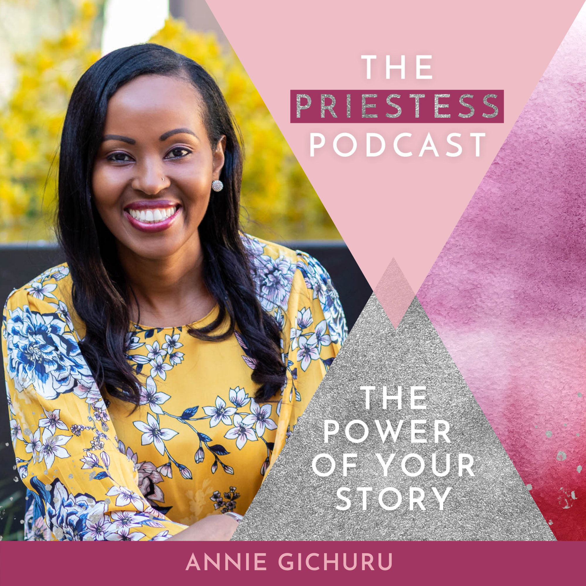 Annie Gichuru on The Power Of Your Story