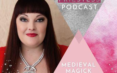 Priestess Moon on Medieval Magick