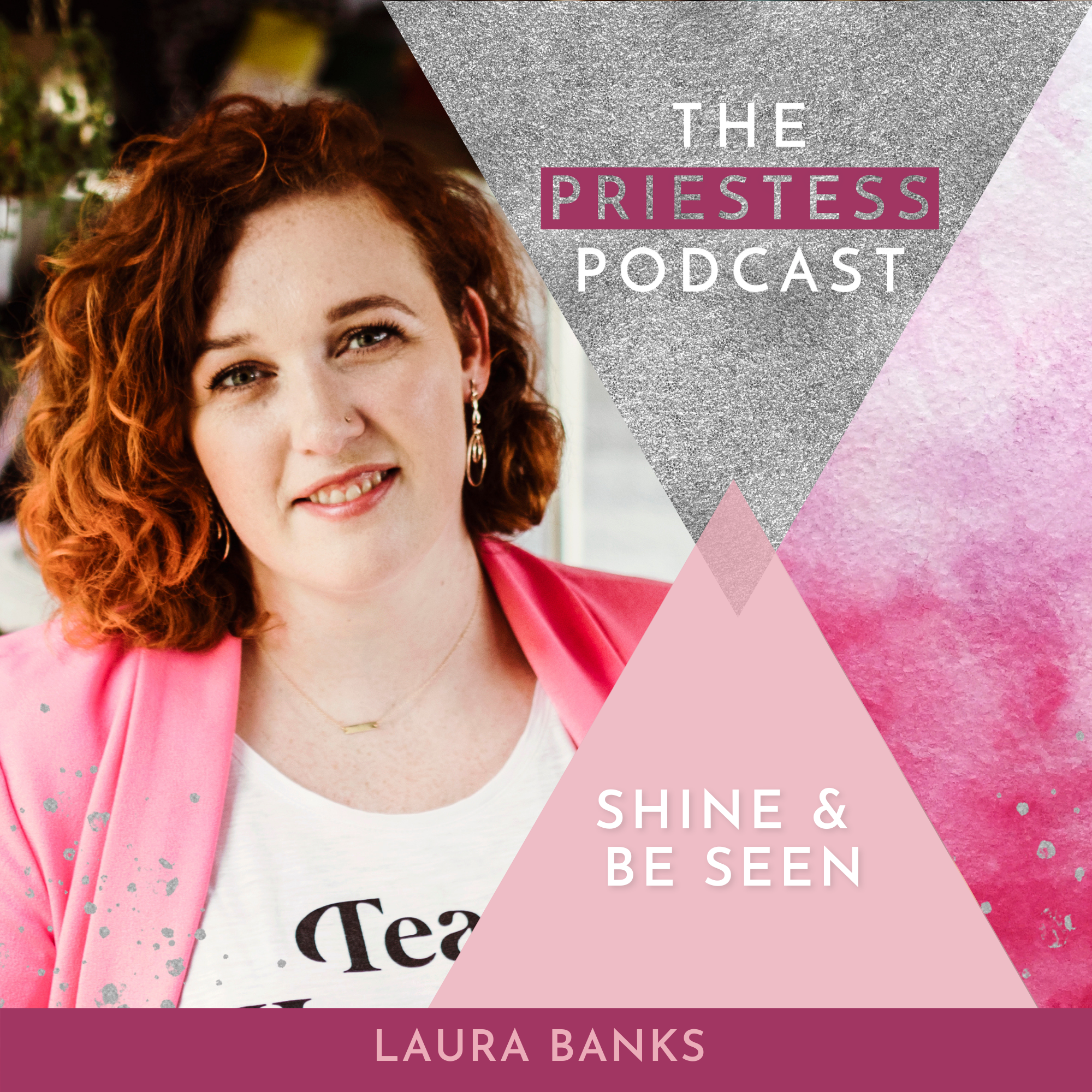 Laura Banks on Shine & Be Seen