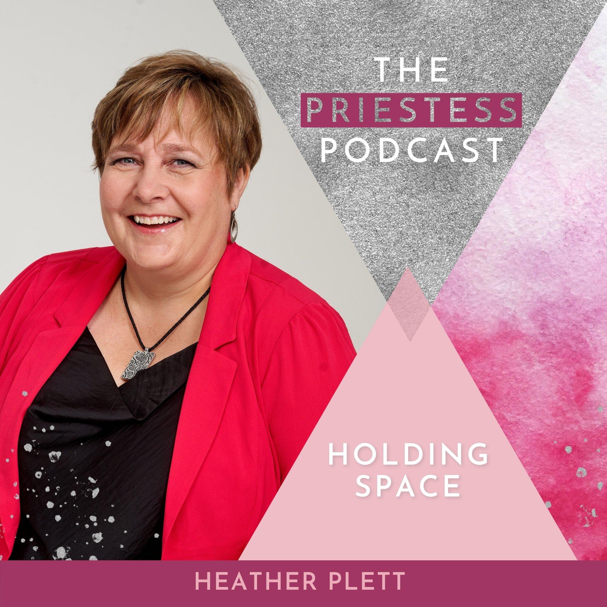 Heather Plett on Holding Space